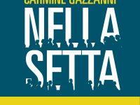 """""""Nella Setta"""" di Flavia Piccinni e Carmine Gazzanni: c'è un'Italia che esiste, ma non si vede. Se ne parla a """"Cervo in blu… d'inchiostro"""""""
