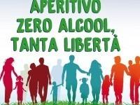 """Venerdì sera """"Aperitivo Zero Alcool, tanta Libertà"""""""